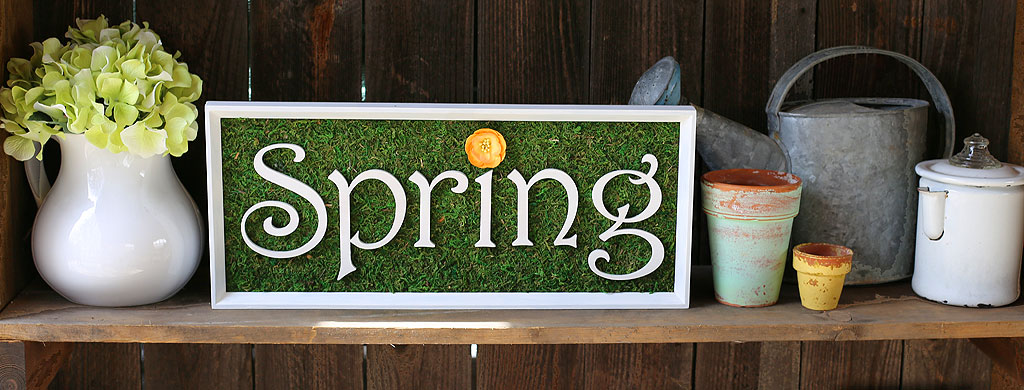 Mossy Spring Sign | CraftCuts.com