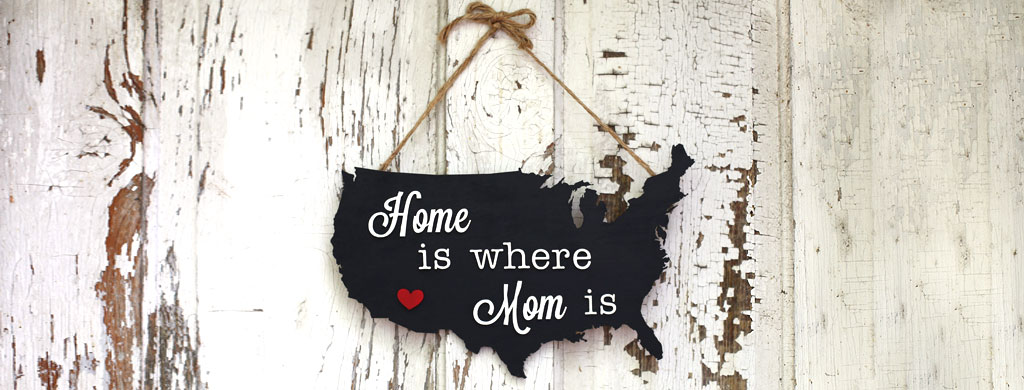 Mother's Day Map Plaque | CraftCuts.com