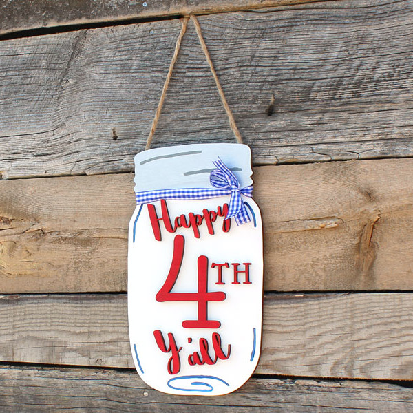 Happy 4th Y All Mason Jar Door Hanger Craftcuts Com