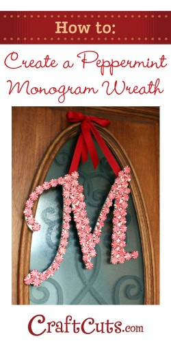 How to create a peppermint candy monogram wreath! | CraftCuts.com