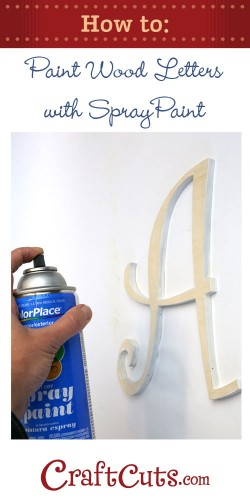 how to spray paint wood letters. Black Bedroom Furniture Sets. Home Design Ideas
