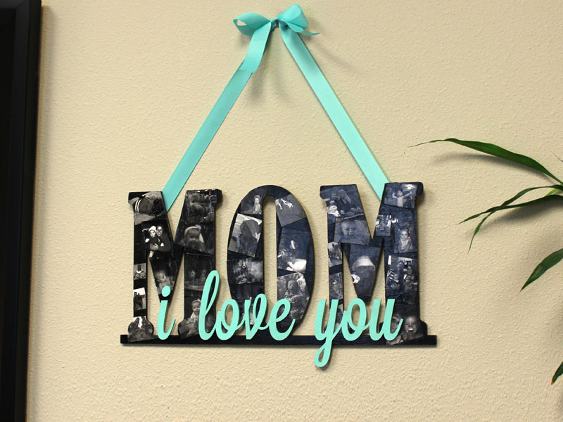 Mother's Day Collage Sign | CraftCuts.com