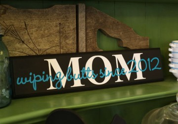 Funny Sign for Mom | CraftCuts.com