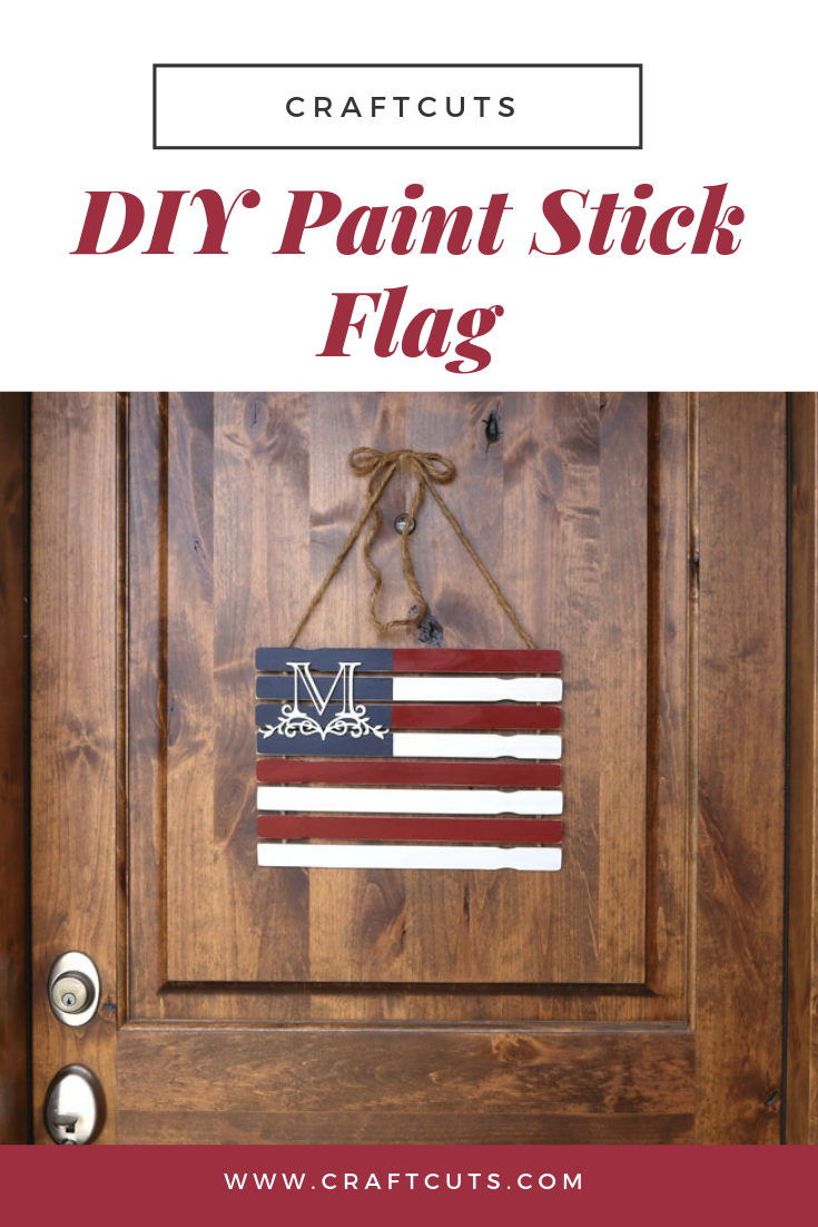 How to make a Monogram Paint Stick Flag - DIY Rustic | Craftcuts