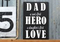 Dad Hero Love Plaque | CraftCuts.com