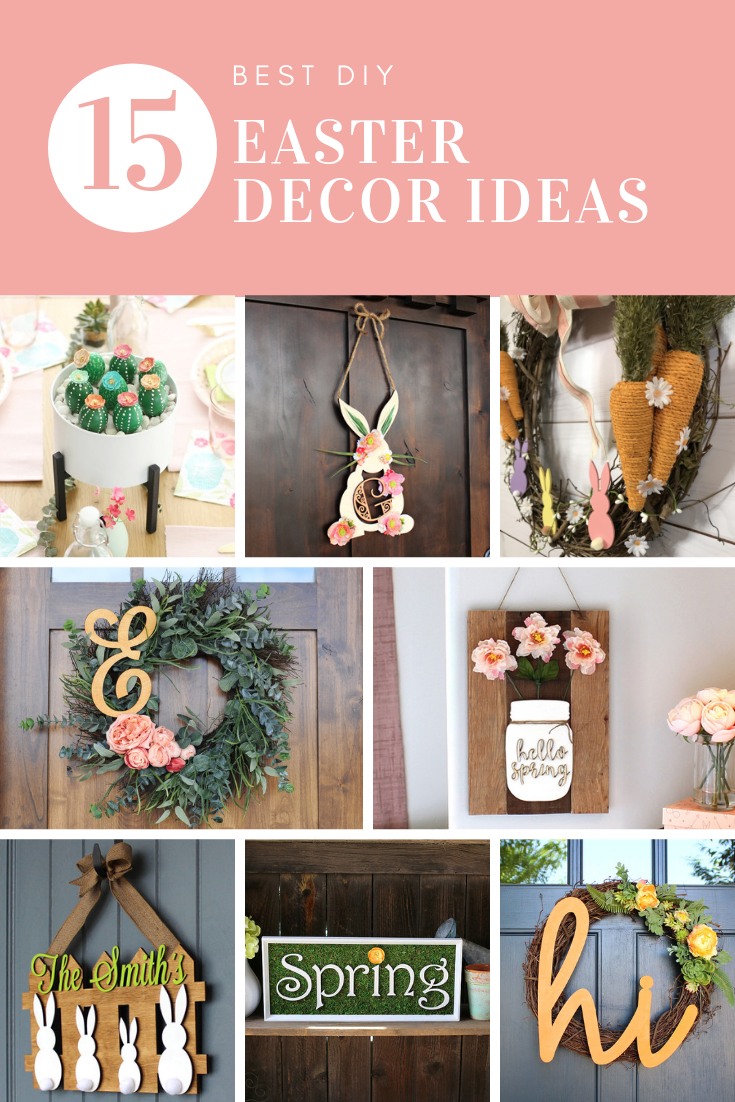 15 Best Easter Decor Ideas Spring Decor Craftcuts Com