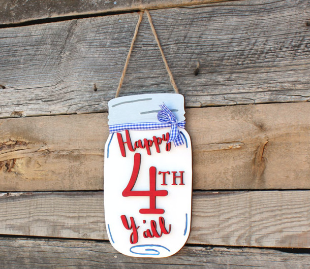 Happy 4th Y All Mason Jar Door Hanger